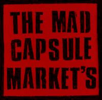 Mad Capsule Markets (The)