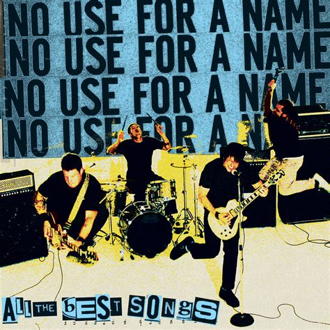 No Use For A Name