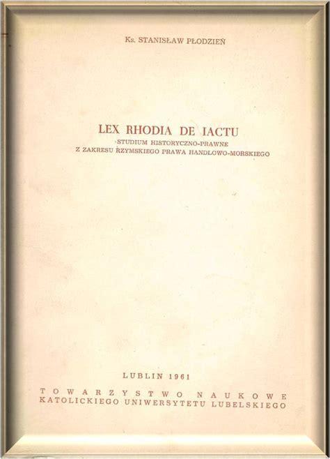 Rhodia, Lex
